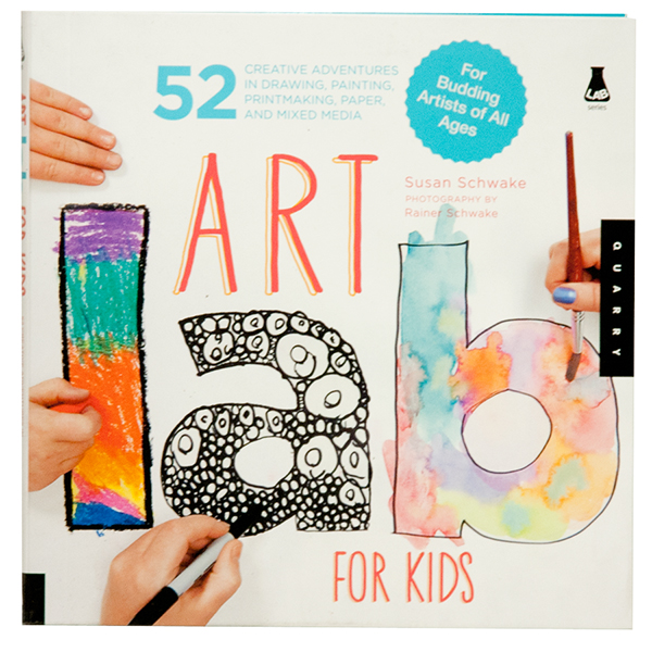 Art Lab for Kids by Susan Schwake