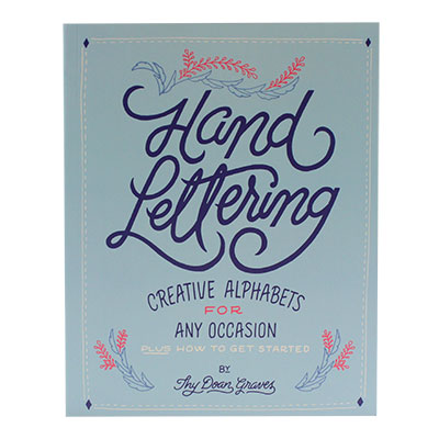 Hand Lettering - Creative Alphabets for Any Occasion